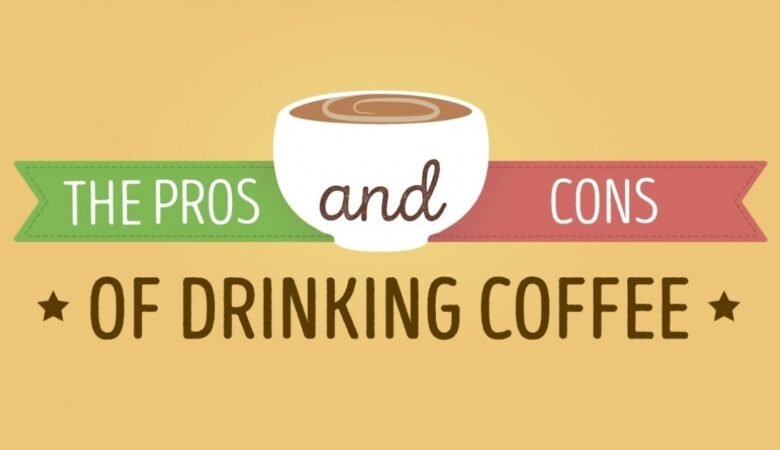 The Pros And Cons Of Drinking Coffee Everyday